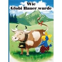 Wie Globi Bauer wurde (8)