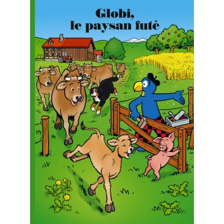 Globi, le paysan futé