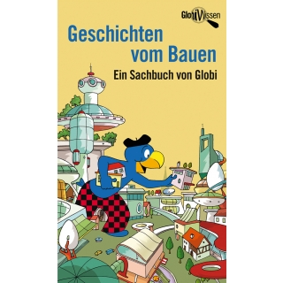 Globi Wissen Bauen (5)