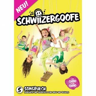"Schwiizergoofe ""Songbuech5"""